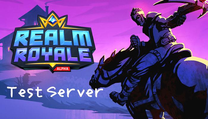 【Realm Royale】テストサーバーへの参加方法、ダウンロード手順